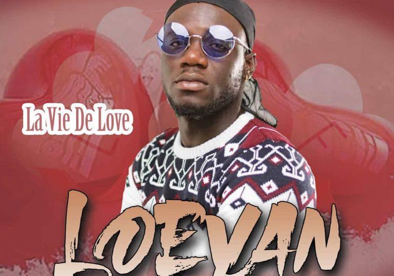 "Musique : ""La vie de love""de l'artiste LOEVAN"
